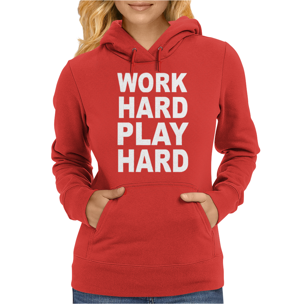 Work Out Play Hard Funny Womens Hoodie