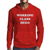 Working Class Hero Mens Hoodie