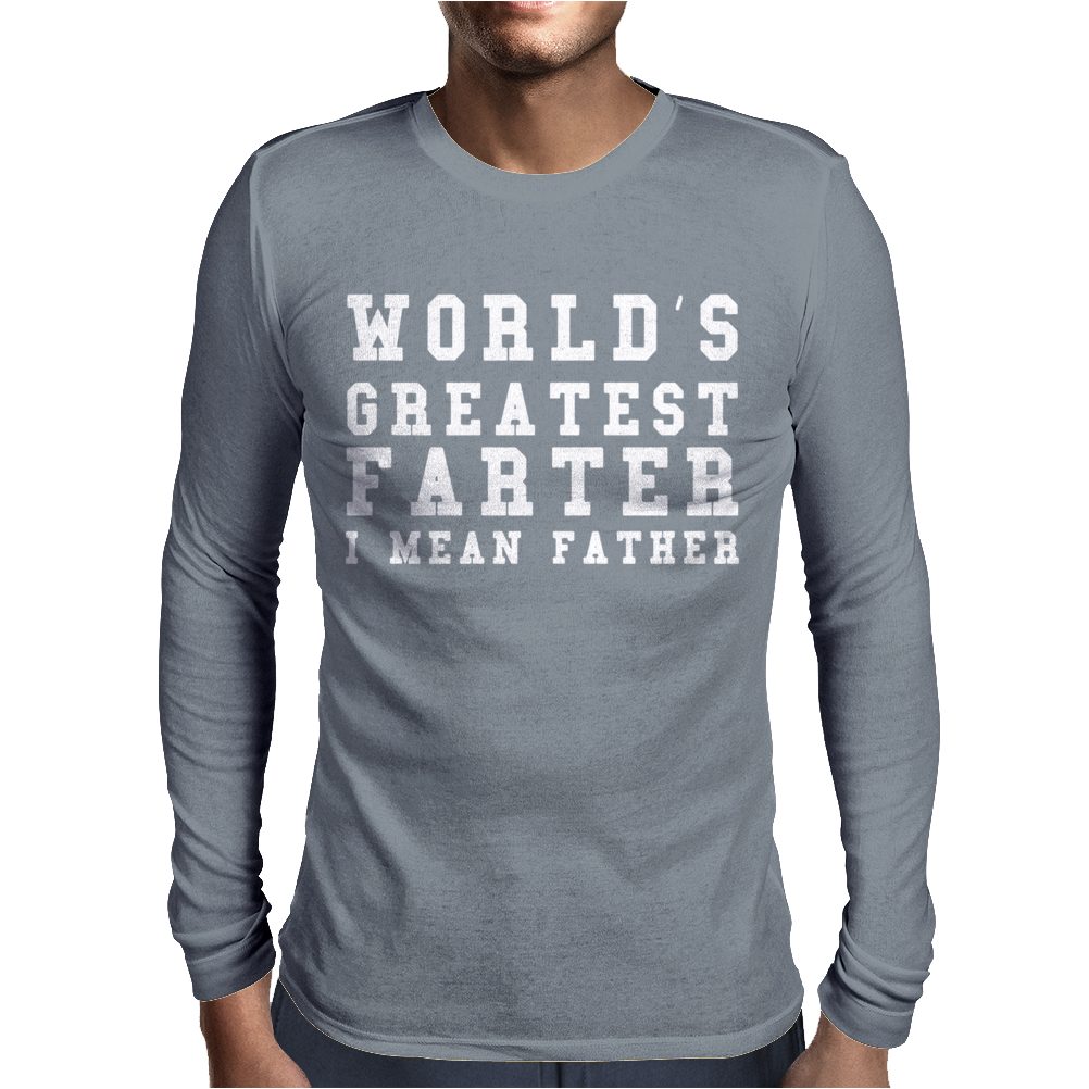 WORLD'S GREATEST FARTER Funny Mens Long Sleeve T-Shirt