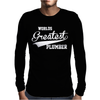 WORLDS GREATEST PLUMBER Mens Long Sleeve T-Shirt
