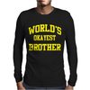 WORLDS OKAYEST BROTHER Mens Long Sleeve T-Shirt