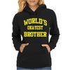 WORLDS OKAYEST BROTHER Womens Hoodie