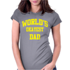 WORLDS OKAYEST DAD Womens Fitted T-Shirt
