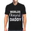 WORLDS OKAYEST DADDY Mens Polo