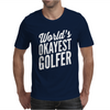 World's Okayest Golfer Mens T-Shirt