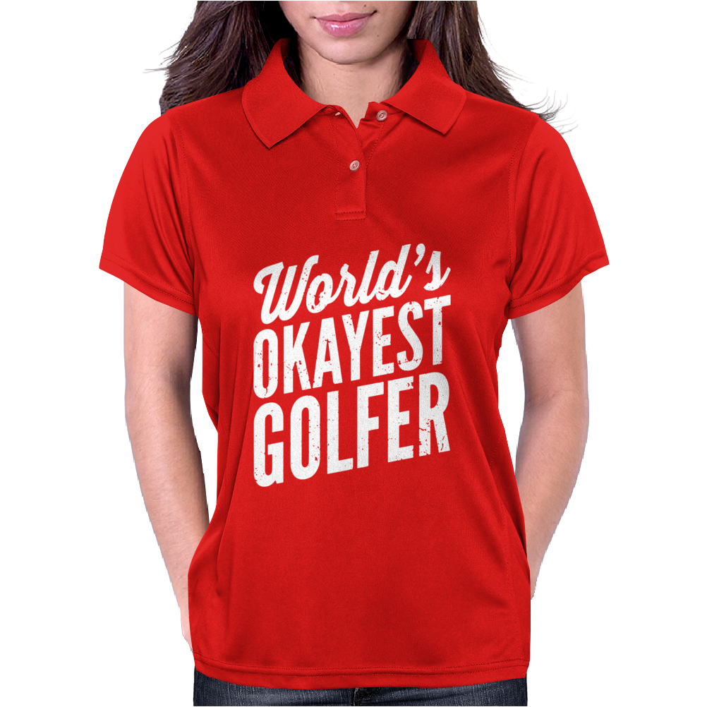 World's Okayest Golfer Womens Polo