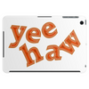 yeehaw Tablet (horizontal)