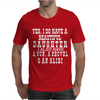 Yes I Do Have A Beautiful Daughter Mens T-Shirt
