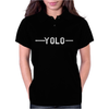 YOLO. Womens Polo