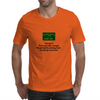 You and I Trust each other enough  To tell half the fucking truth  Everybody needs that! Mens T-Shirt