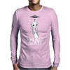 you are next! Mens Long Sleeve T-Shirt