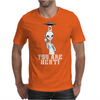 you are next! Mens T-Shirt