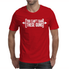 You Can't Ban These Guns Mens T-Shirt