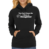 You Can't Scare Me I Have A Daughter Womens Hoodie