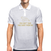 You Can't Take This Shirt From Me! Mens Polo