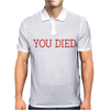 You Died Mens Polo