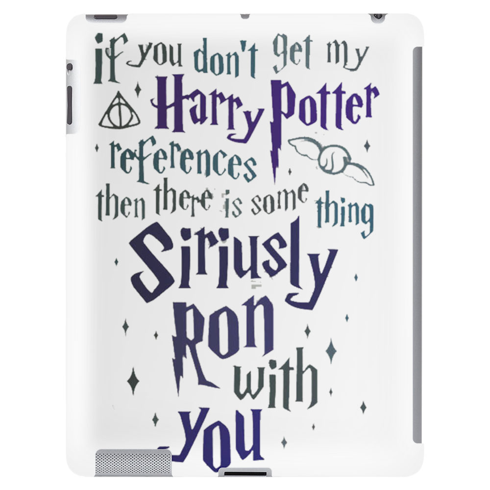 You Don't Get My Harry Potter Tablet