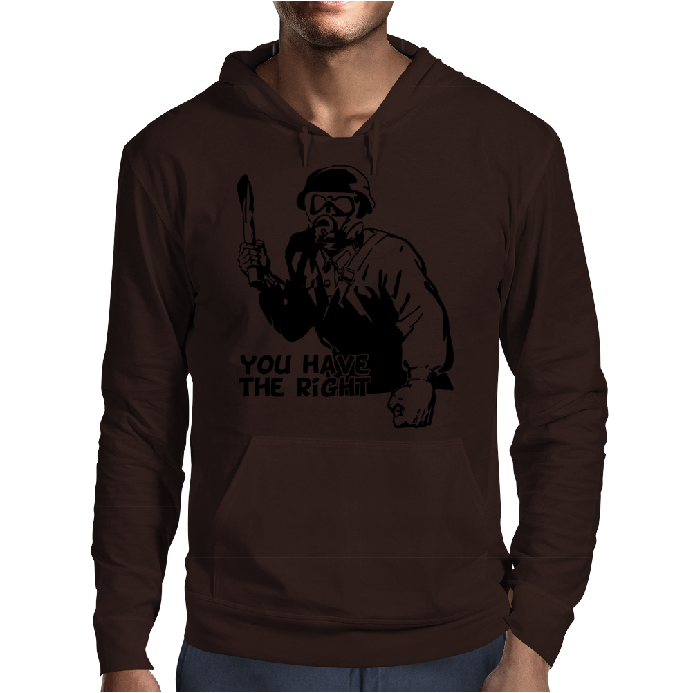 You Have The right Mens Hoodie