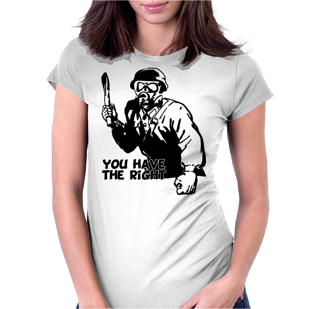 You Have The right Womens Fitted T-Shirt