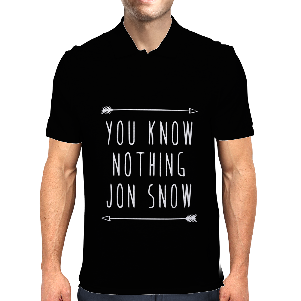 YOU KNOW NOTHING JON SNOW Mens Polo