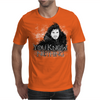 You Know Nothing Mens T-Shirt