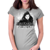 You Know Nothing Womens Fitted T-Shirt