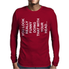 You Look Really Funny Doing That With Your Head Mens Long Sleeve T-Shirt