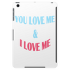 You Love me & I Love me Tablet (vertical)