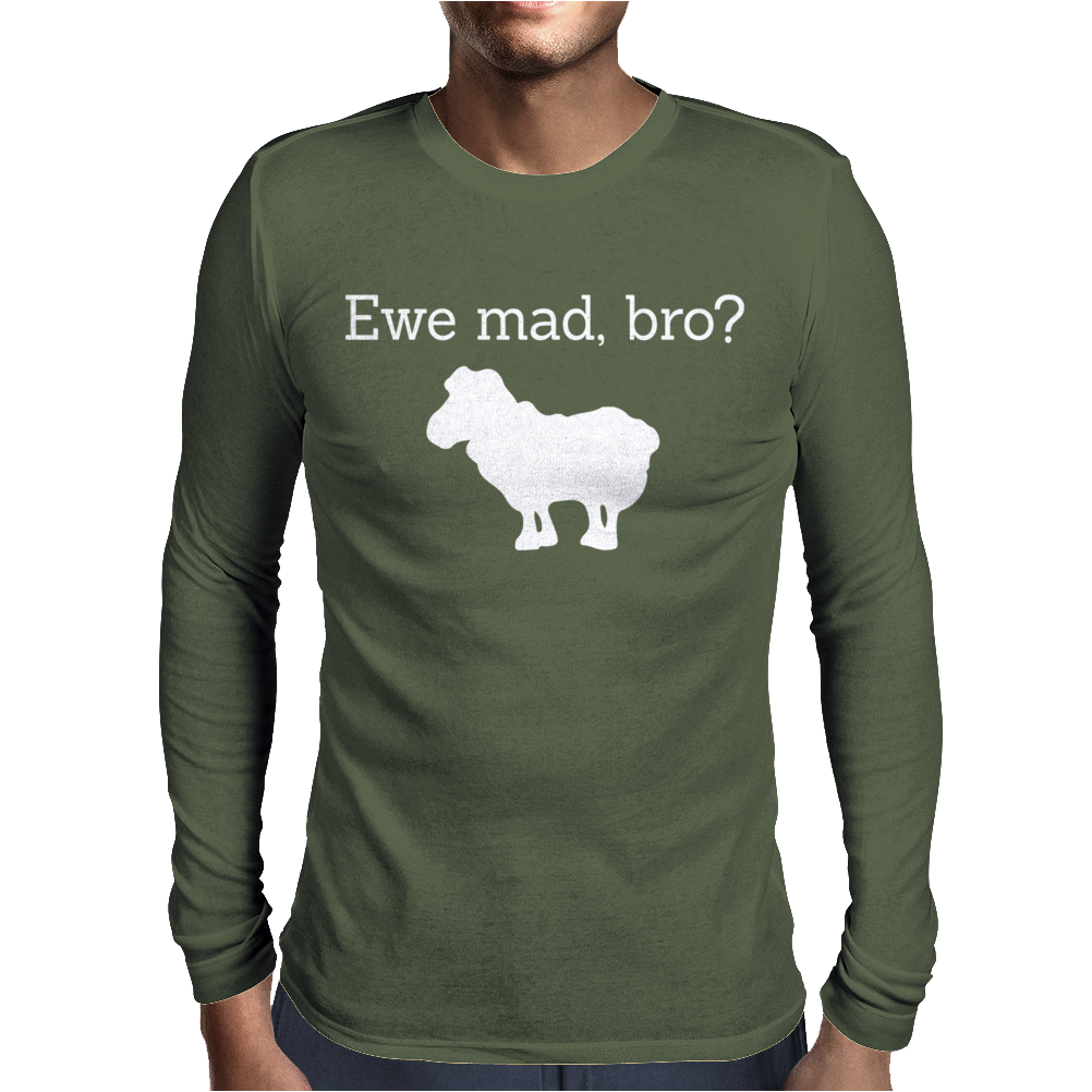 You mad bro Mens Long Sleeve T-Shirt