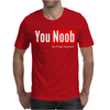 You Noob Go Frag Yourself Mens T-Shirt