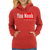You Noob Go Frag Yourself Womens Hoodie