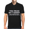 You Read My T-Shirt Mens Polo