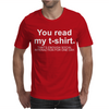 You Read My T-Shirt That's Enough Social Interaction... Mens T-Shirt