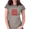 You Will Never Walk alone Womens Fitted T-Shirt