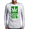 Young Wild And Free Mens Long Sleeve T-Shirt