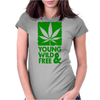 Young Wild And Free Womens Fitted T-Shirt