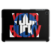 YOUR BUCKY Tablet