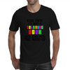 YOUR FACE IS NOT A COLORING BOOK Mens T-Shirt