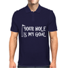 Your Hole Is My Goal Mens Polo