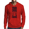 Your Swag Sucks Mens Hoodie