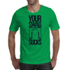 Your Swag Sucks Mens T-Shirt