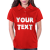 Your Text Womens Polo