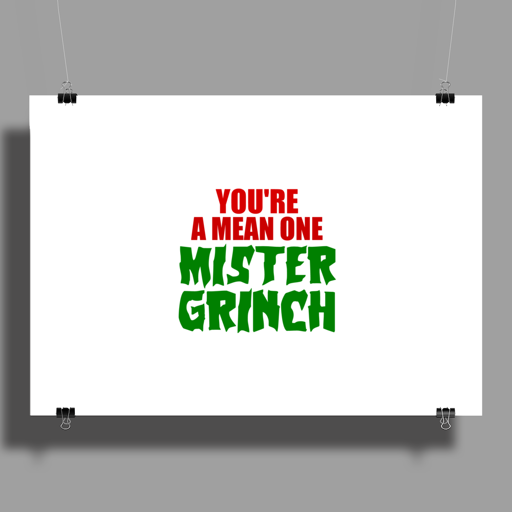 YOU'RE A MEAN ONE MISTER GRINCH Poster Print (Landscape)