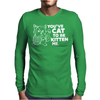 You've Cat To Be Kitten Me Mens Long Sleeve T-Shirt