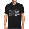You've Cat To Be Kitten Me Mens Polo