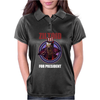 ZILTOID FOR PRESIDENT Womens Polo