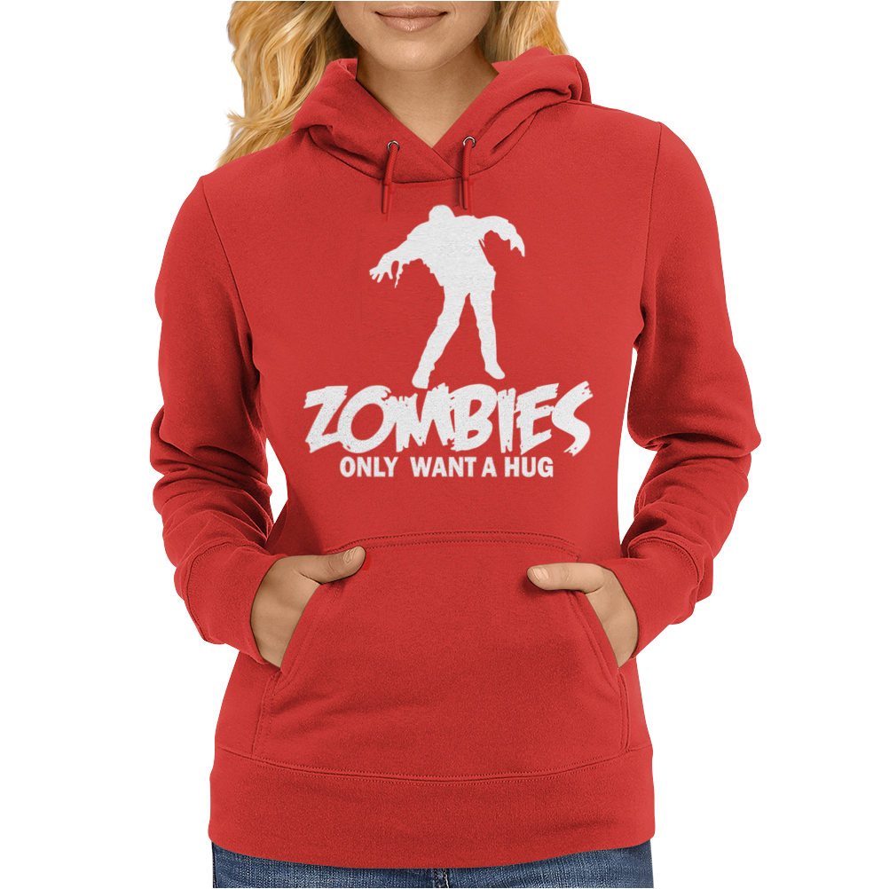 Zombie Only Want a Hug Womens Hoodie