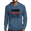 ZOMBIES EAT BRAINS DON'T WORRY YOUR SAFE Mens Hoodie