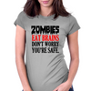 ZOMBIES EAT BRAINS DON'T WORRY YOUR SAFE Womens Fitted T-Shirt
