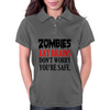 ZOMBIES EAT BRAINS DON'T WORRY YOUR SAFE Womens Polo
